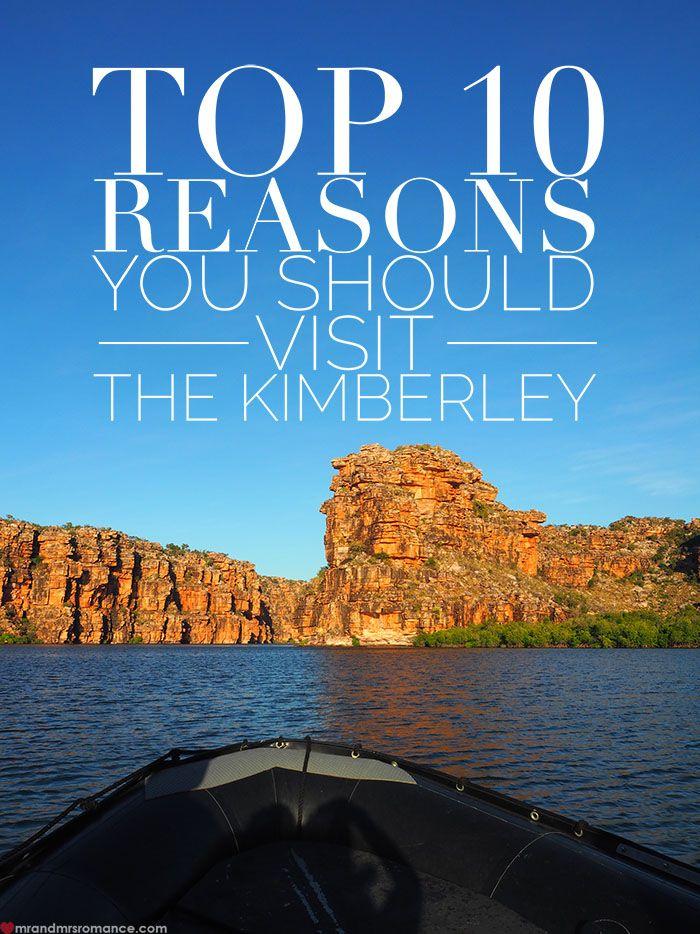 Top 10 reasons you should visit the Kimberley, Western Australia