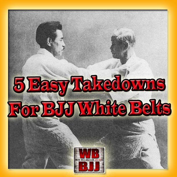 5 Easy Takedowns for BJJ White Belts