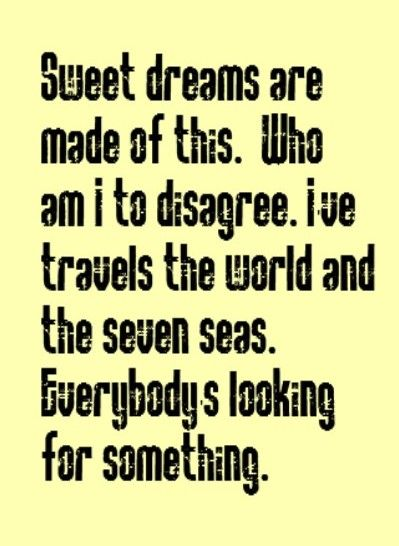 The Eurythmics - Sweet Dreams - song lyrics, song quotes, music lyrics, music quotes, songs