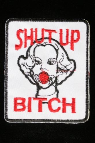 €4 PATCH -SHUT UP BITCH  Silitettävä kangasmerkki.    Koko: 7,8×6,3cm.
