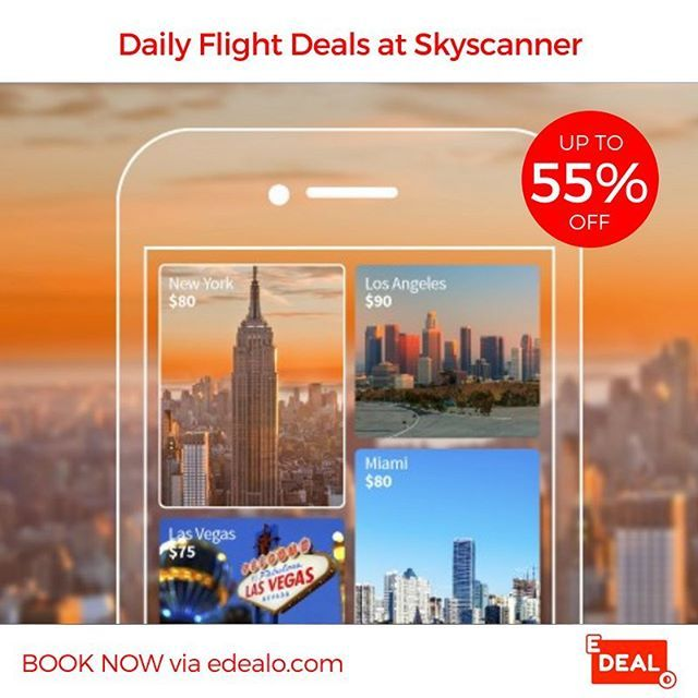 Save Up To 55 On Flights Via Skyscanner Book Now Via The Travel Section Of Edealo Com Travel Traveller Travels Tra Travel Skyscanner Travel Photography