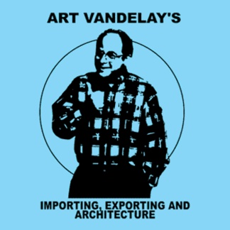 Art Vandelay  - exporting and importing - I loved it when George ran from the bathroom and tripped over his pants!