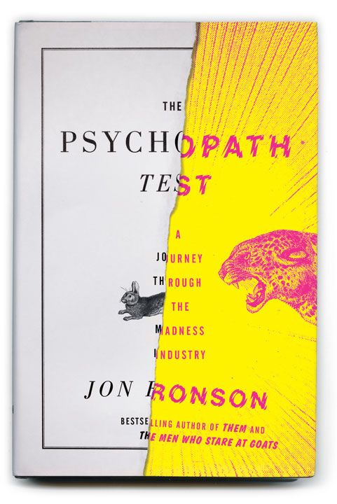 : Worth Reading, Madness Industry, Books Worth, Jon Ronson, Book Covers, Design, Psychopathtest