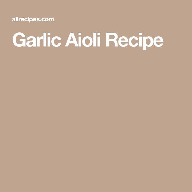 Garlic Aioli Recipe