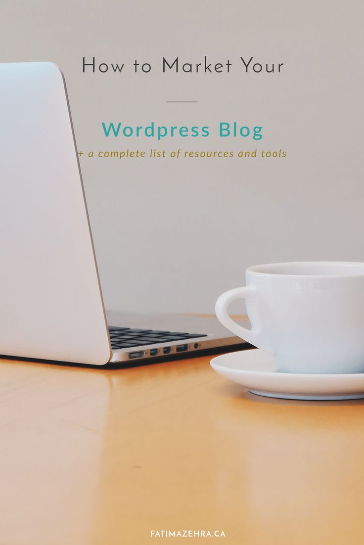 How to Market your Wordpress Blog