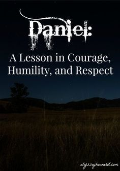 Daniel was a godly man who refused to compromise his standards. Even when faced with death in the lions' den, he refused to stop praying. He stood up for his faith in a pagan land, and that took a great amount of courage. It wasn't until recently that I discovered a side of Daniel that made me question what it means to stand up for my faith.