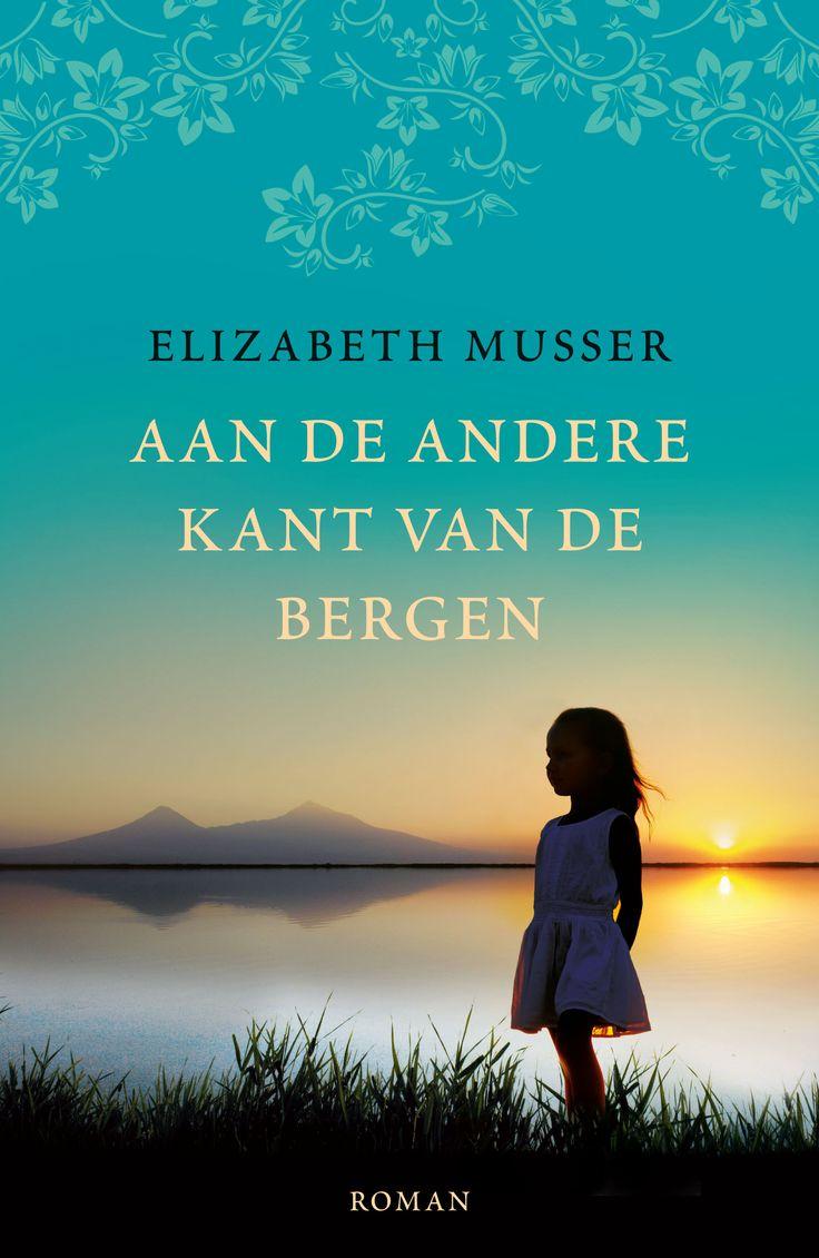 'Aan de andere kant van de bergen' – Elizabeth Musser