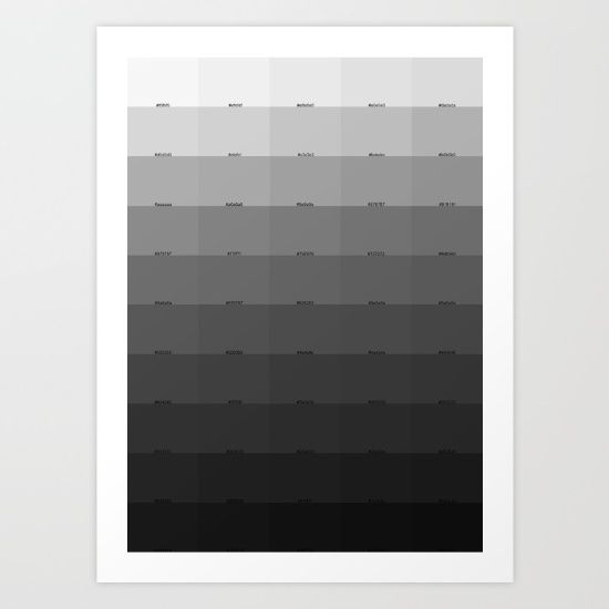 Collect your choice of gallery quality Giclée, or fine art prints custom trimmed by hand in a variety of sizes with a white border for framing. https://society6.com/product/50-shades-of-gray-fdt_print?curator=wellglow