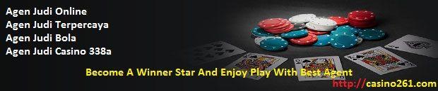 Agen Judi Casino Online Terpercaya Agen Casino261sebagai Agen Casino Resmi yang hadir kepada setiap orang pastinya ingin sukses dalam hal materi,hal inilah
