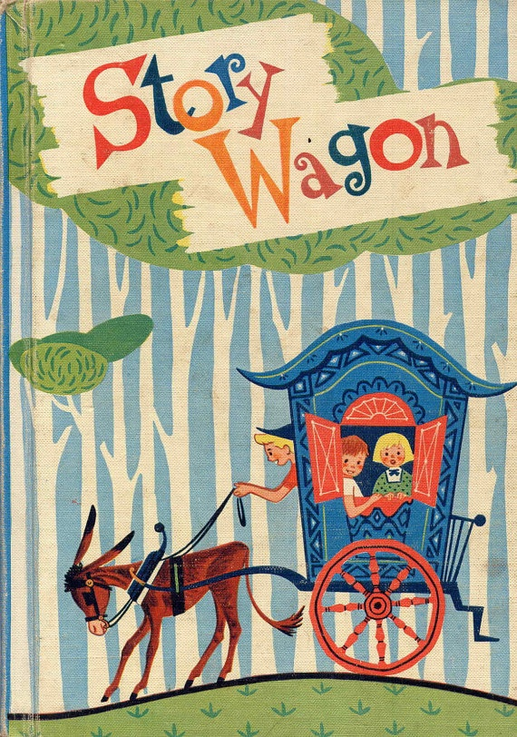 Cute Scruffy Vintage 1960s Story Wagon--Darling Color Illustrations--Children's Prose and Poetry Elementary School Textbook