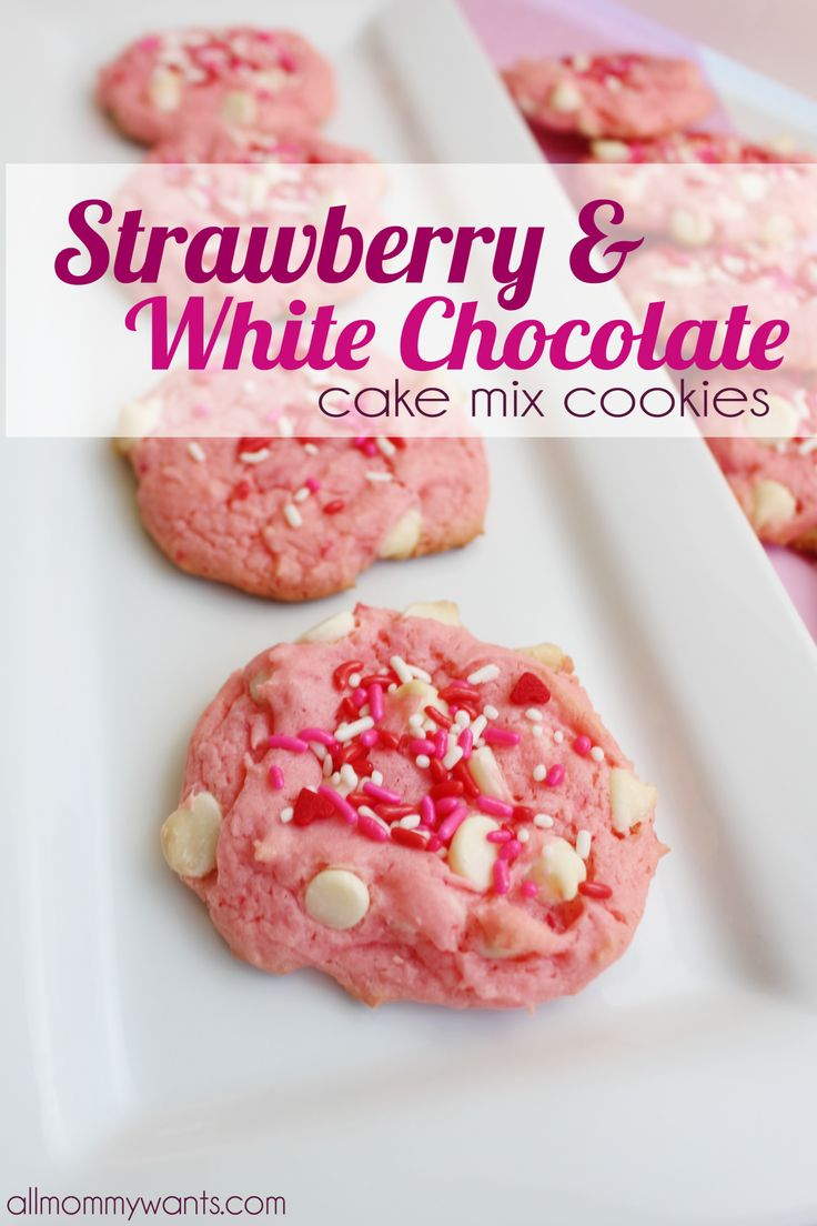 Make These Strawberry White Chocolate Cookies This Valentine's Day (Using Cake Mix!) | All Mommy Wants