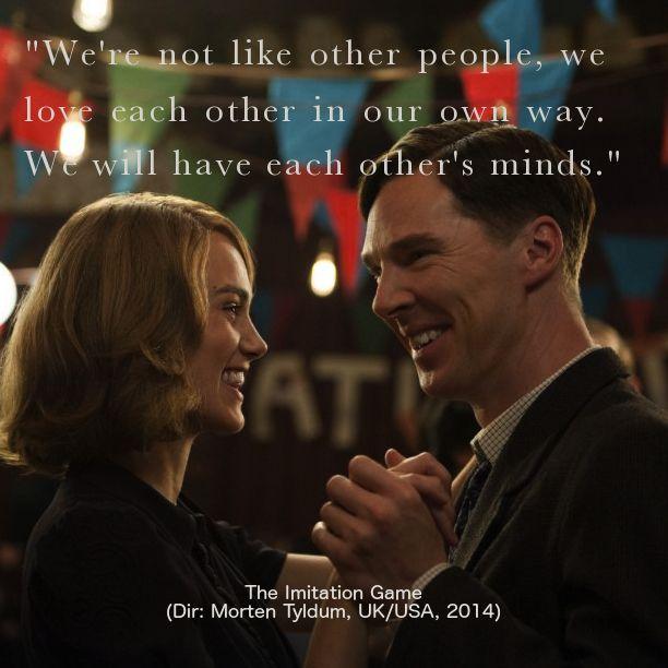 Quote from The Imitation Game (2014), directed by Morten Tyldum, starring Benedict Cumberbatch, Keira Knightley, Matthew Goode, Allen Leech, Mark Strong