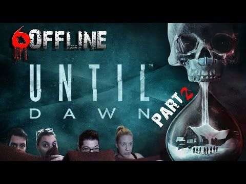 Until Dawn - PS4   Part 2   Έλα Δωσ' του Λες & Είσαι Hooligan...