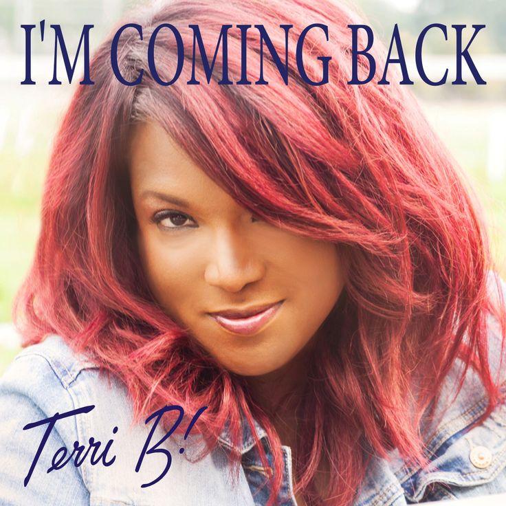 terri b! - i'm coming back (1500 x 1500)