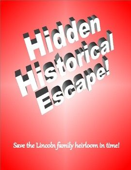 If you've always wanted to try an Escape Room, this is your chance!Abraham Lincoln hid his family treasure before departing for the White House in 1861, now a nefarious fortune hunter is hot on the trail. Help Robert Todd Lincoln Beckwith save his family legacy!Filled with codes, puzzles and logic solving quests, this packet will challenge your students while immersing themselves in history.