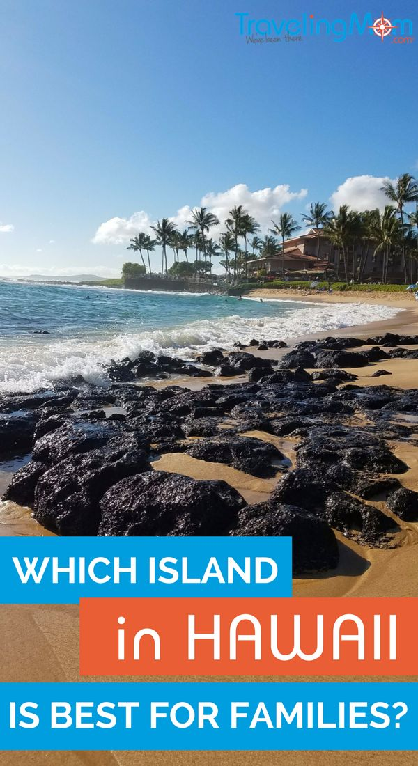 What's the best island in Hawaii for kids and families? Our experts weigh in on their votes for the best Hawaiian island for a family vacation.