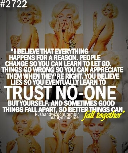One of my favorite Marilyn Monroe quotes!
