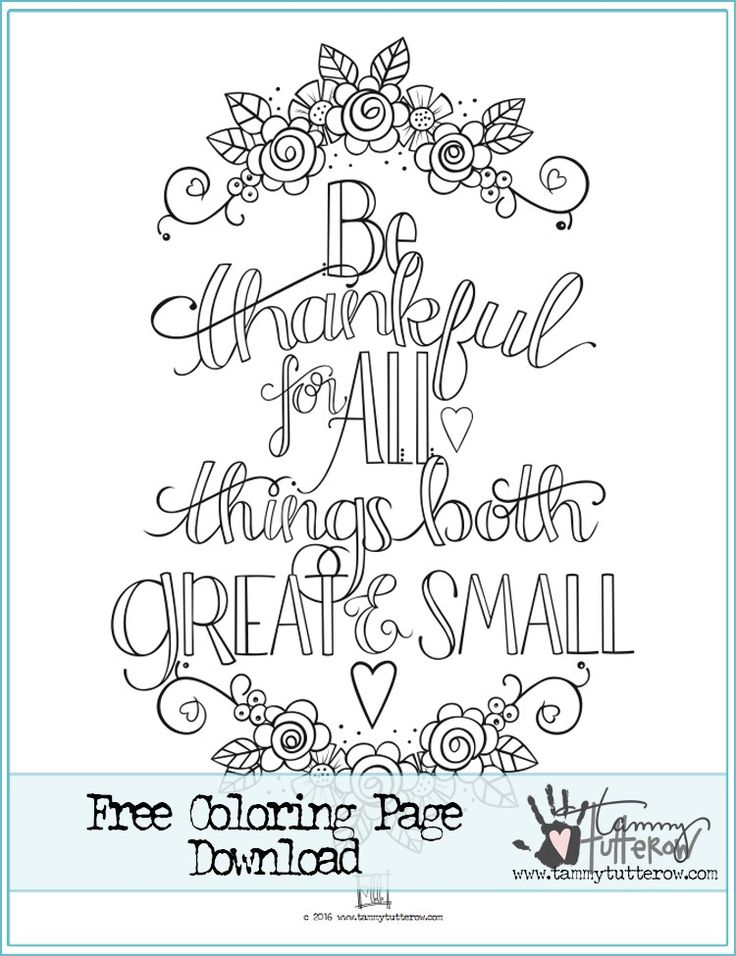 Be Thankful For All Good Things FREE Coloring Page By Tammy Tutterow