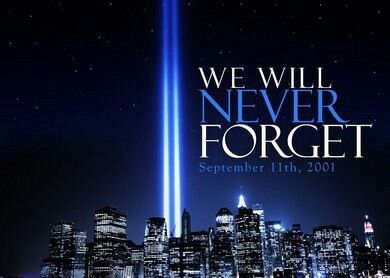 We Will Never Forget sept 11 9/11 9/11 quotes september 11th september 11th…