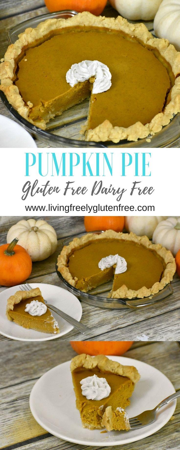 Pumpkin Pie- Gluten Free & Dairy Free – Living Freely Gluten Free. This easy glu…