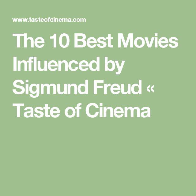 The 10 Best Movies Influenced by Sigmund Freud « Taste of Cinema