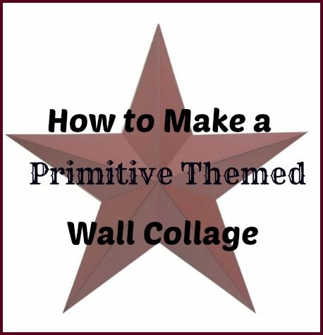 A wall collage is a great way to decorate your walls with your own personality and style. If like the look of primitive decor, you can easily create your own primitive themed wall collage for an em…