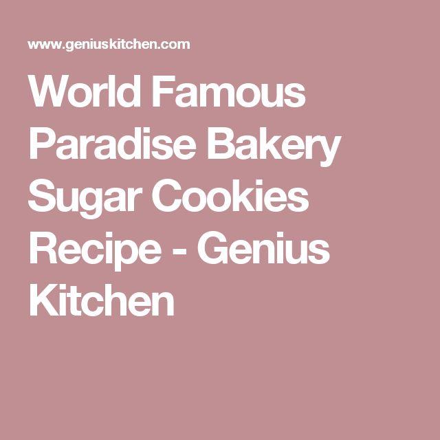 World Famous Paradise Bakery Sugar Cookies Recipe - Genius Kitchen