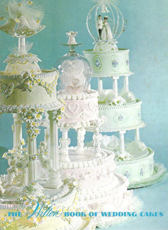 The WILTON Book of WEDDING CAKES 1970s - Trio Of Vintage Wedding Cakes