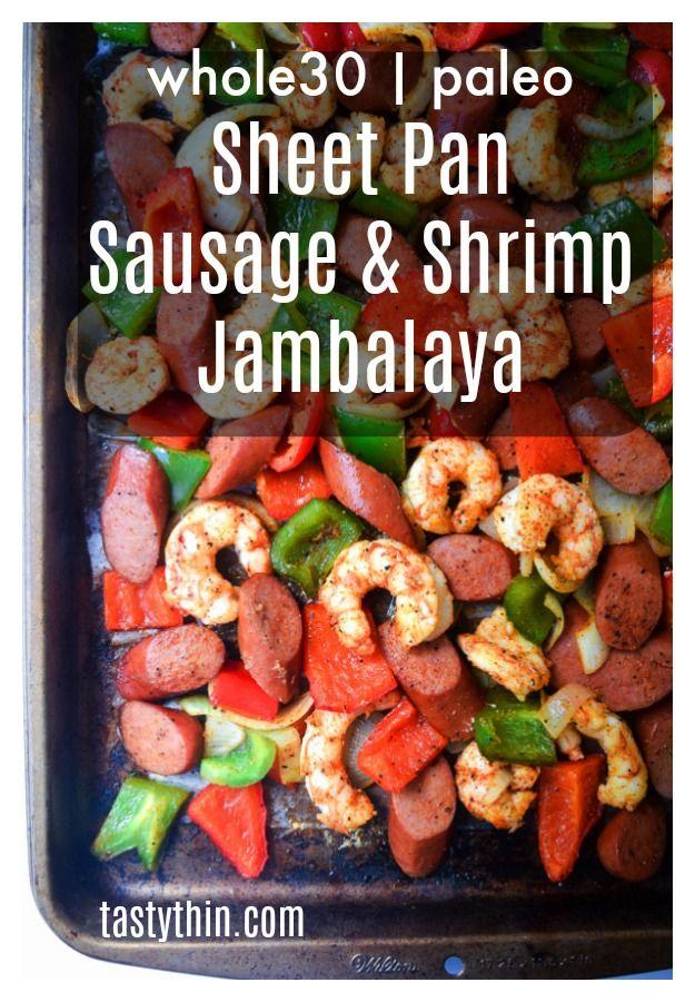 Sheet Pan Chicken Shrimp Jambalaya In 2020 Whole Food Recipes Smoked Sausage Recipes Whole 30 Recipes