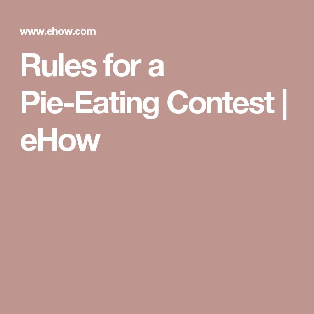 Rules for a Pie-Eating Contest | eHow