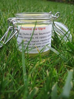 Créer vos produits naturels : simple et pas cher !: Le baume du tigre