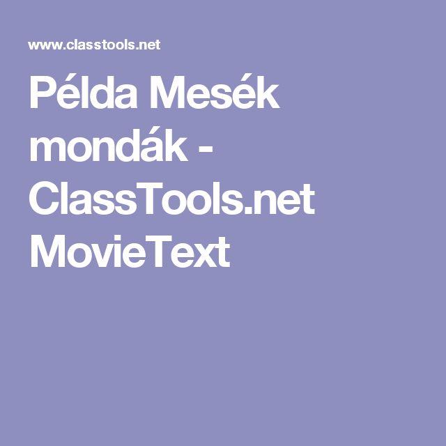 PéldaMesék mondák - ClassTools.net MovieText