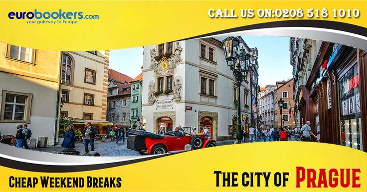 Cheap Weekend Breaks- The city of Prague, Capital of Czech Republic