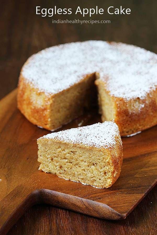 Eggless Apple Cake Recipe How To Make Eggless Apple Cake Recipe Eggless Apple Cake Recipe Apple Cake Recipes Eggless Desserts