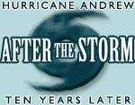 After the storm: Hurricane Andrew ten years later