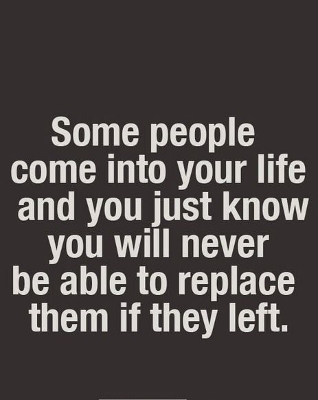 some people come into your life and you just know you will never be able to replace them if they left. @josieoutlaw20 @peacehippie1199