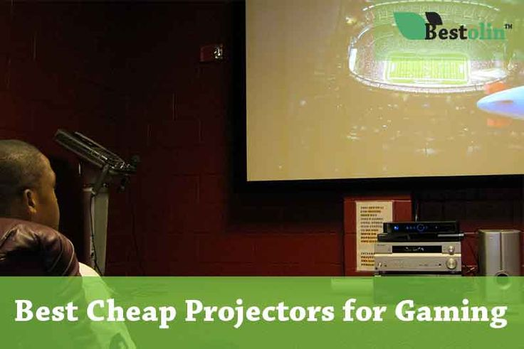 Best Cheap Projectors for Gaming in 2018 – A Detailed Buying Guide