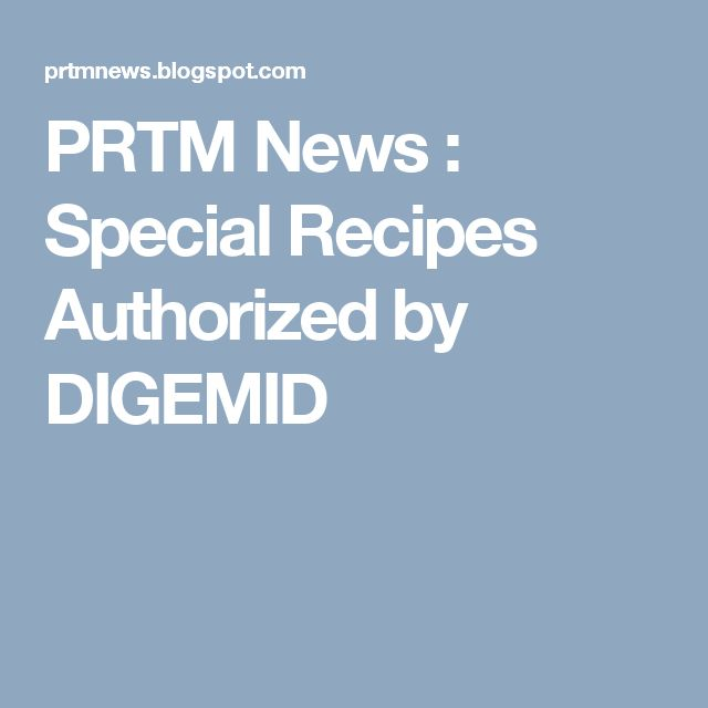 PRTM News : Special Recipes Authorized by DIGEMID