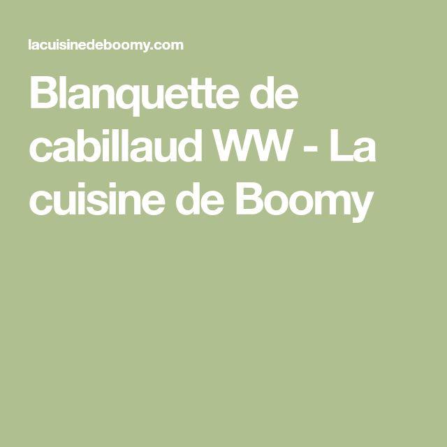 Blanquette de cabillaud WW - La cuisine de Boomy
