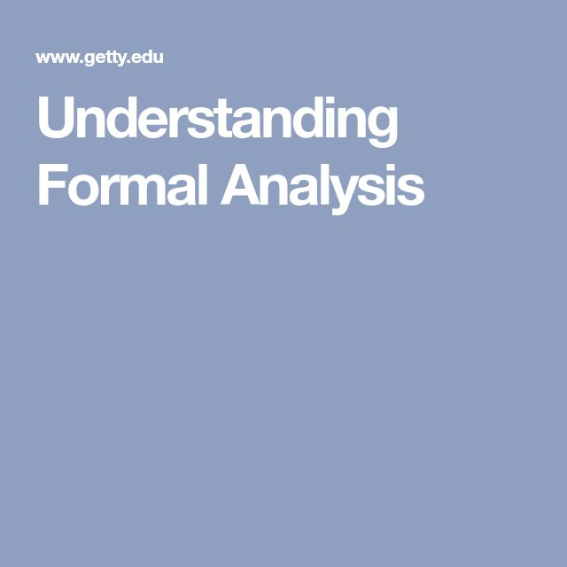 Understanding Formal Analysis