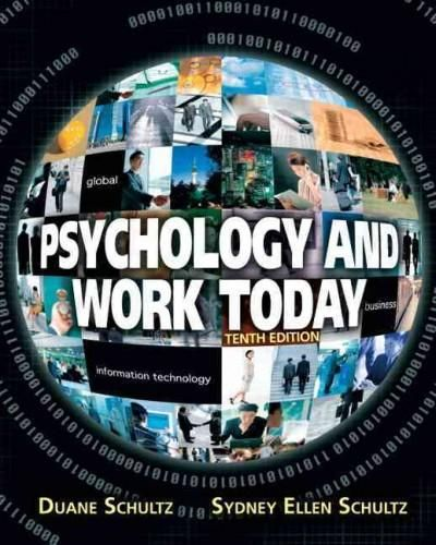 Psychology and Work Today: An Introduciton to Industrial and Organizational Psychology