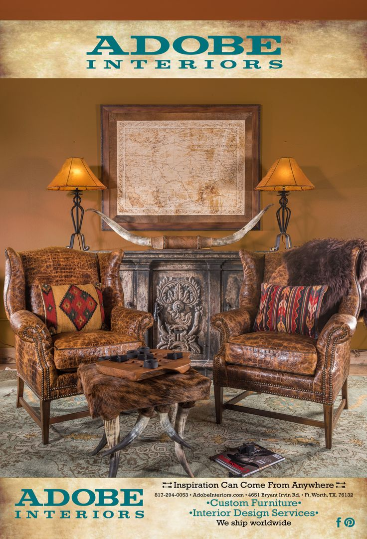 Adobe Interiors Offers Custom Home Furnishings In Fort Worth, Texas, That  Canu0027t Be Found Anywhere Else. Discover Your Inspiration With Our Free  Design ...