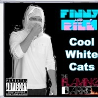 $$$ CRACKERS IN YA CREW #WHATDIRT $$$ Cool White Cats (TheFlamingBarrel Remix) by finnyandrile on SoundCloud
