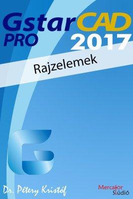 GstarCAD 2017 Pro - Rajzelemek e-book