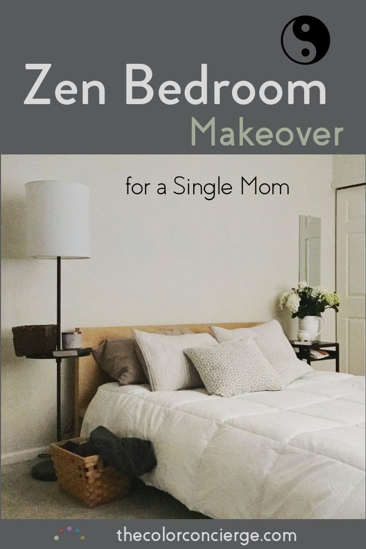 Zen Bedroom Makeover For A Single Mom Color Concierge Zen Bedroom Bedroom Makeover Beautiful Bedrooms