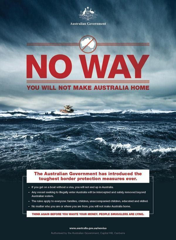 Australian government poster saying refugees and asylum seekers coming by boat will not be welcome.