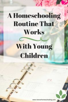 A homeschooling routine that works with young children - tips for fitting your preschooler in.