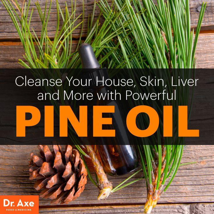 Pine oil - Dr. Axe http://www.draxe.com #health #holistic #natural