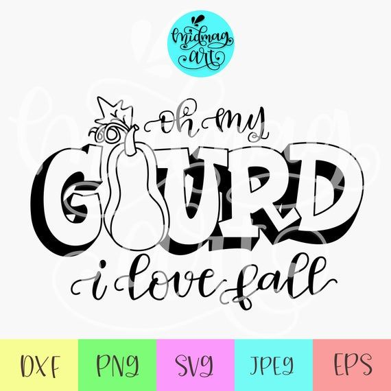 Download Oh my gourd i love fall, oh my gourd svg, gourd svg, i ...