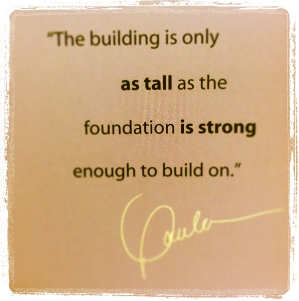 The building is only as tall as the foundation is strong enough to